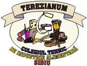 """Colegiul Tehnic de Industrie Alimentară """"Terezianum"""" Sibiu"""